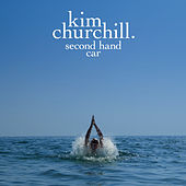 Second Hand Car by Kim Churchill