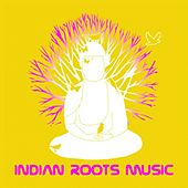 Indian roots music by Various Artists