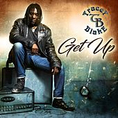 Get Up by Tracey Blake