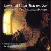 Come and Listen, Taste and See by Vocal Tapestry