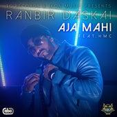 Aja Mahi (Come Closer) de Ranbir Daskai