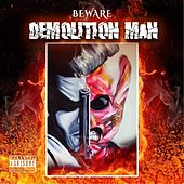 Demolitionman by Beware