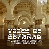 Voces de sefarad: Four Centuries of Spanish and Sephardic Songs by Various Artists