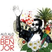 Alô alô Jorge Ben Jor by Jorge Ben Jor