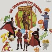 Aniversário do Tarzan de Os Originais Do Samba