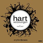 Hart verzwungen, Vol. 1 by Erpfenbrass