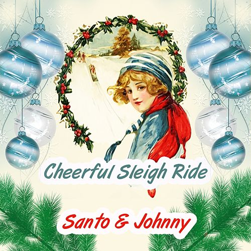 Cheerful Sleigh Ride di Santo and Johnny
