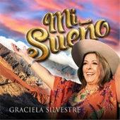 Mi Sueño by Graciela Silvestre