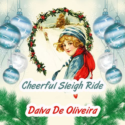 Cheerful Sleigh Ride by Dalva de Oliveira