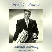 Swings Sweetly (Analog Source Remaster 2017) by Art Van Damme