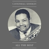 All the Best by Cannonball Adderley