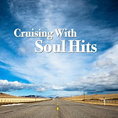 Cruising With Soul Hits by Various Artists