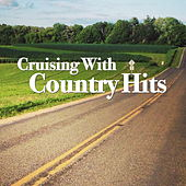 Cruising With Country Hits von Various Artists