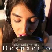Despacito by Chen Leiba