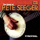 If I Had a Song: The Songs of Pete Seeger, Vol. 2 de Various Artists