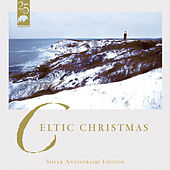 Celtic Christmas: Silver Anniversary Edition de Various Artists