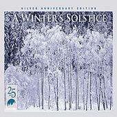 A Winter's Solstice, Vol. 1: Silver Anniversary Edition de Various Artists