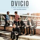 Casi Humanos (Los Tailors Remix) von Dvicio