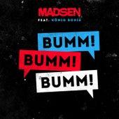 Bumm! Bumm! Bumm! (feat. König Boris) by Madsen