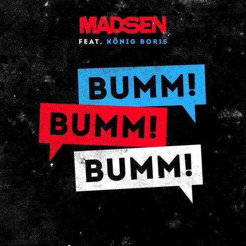 Bumm! Bumm! Bumm! (feat. König Boris) von Madsen