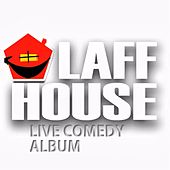 Laff House Live Comedy Album by Various Artists