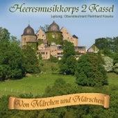 Von Märchen und Märschen de Heeresmusikkorps 2