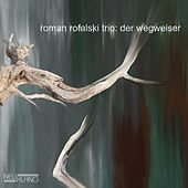 Der Wegweiser de Roman Rofalski Trio