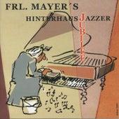 Jubilee by Frl. Mayer's Hinterhausjazzer
