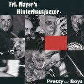 Pretty (Old) Boys by Frl. Mayer's Hinterhausjazzer