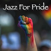 Jazz For Pride by Various Artists