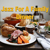 Jazz For A Family Dinner de Various Artists