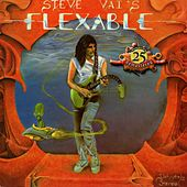 Flex-Able (25th Anniversary Re-Master) de Steve Vai