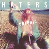 Chronic by The Haters