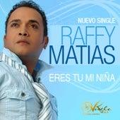 Eres Tu Mi Niña by Raffy Matias