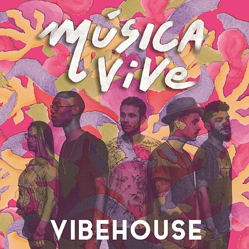 Música Vive by Vibehouse
