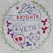 Brightr // Veto. by Various Artists