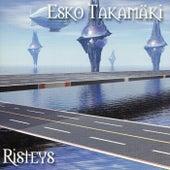 Risteys by Esko Takamäki