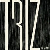 Triz (Trilha Sonora Original do Espetáculo do Grupo Corpo) by Lenine
