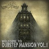 Welcome to Dubstep Mansion, Vol. 1 de Various Artists