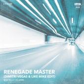 Renegade Master (Dimitri Vegas & Like Mike Edit) by Mad Mac
