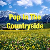 Pop In The Countryside by Various Artists