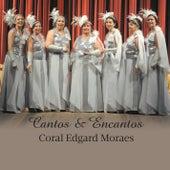Cantos & Encantos de Coral Edgard Moraes