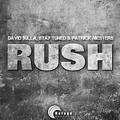 Rush von Stay Tuned and Patrick Niesters David Bulla