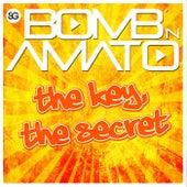 The Key, The Secret by Bomb 'N Amato