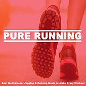 Pure Running Best Motivational Jogging & Running Music to Make Every Workout (140 Bpm) de EDM Workout DJ Team
