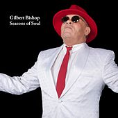 Seasons of Soul di Gilbert Bishop