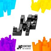 Sometimes - the Remixes by DJ Jmp