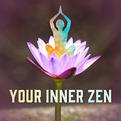 Your Inner Zen – Meditation Music, Hatha Yoga, Chakra Balancing, Relax, Peaceful Mind, Training Yoga, Harmony by Reiki