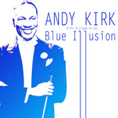 Blue Illusion by Andy Kirk