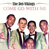 Come Go With Me de The Del-Vikings